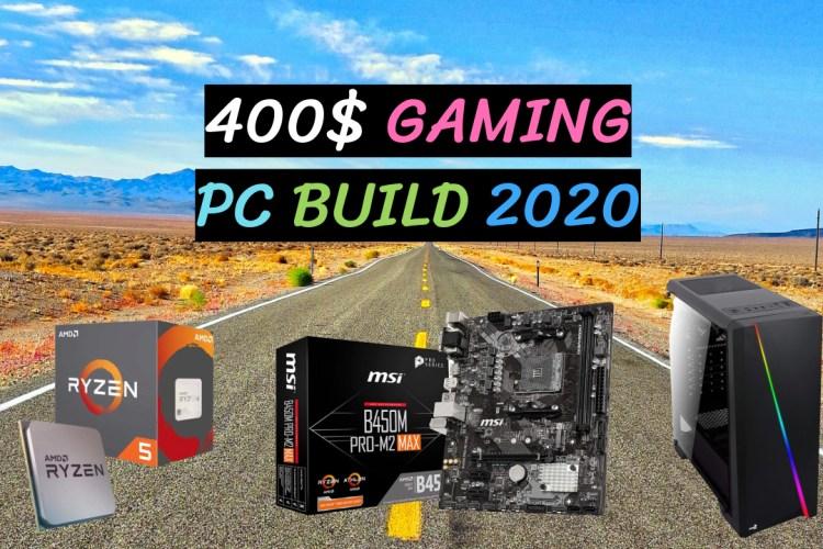 400$ Gaming Pc Build Parts