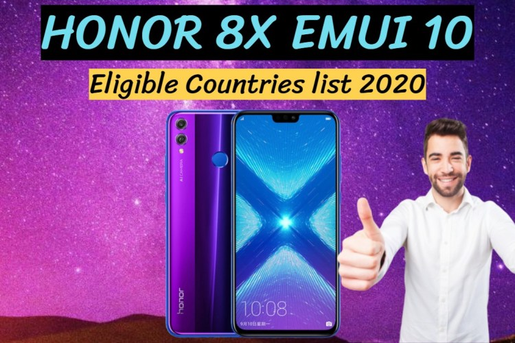 Honor 8x Emui 10 Eligible Countries