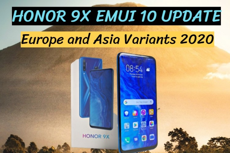 Honor 9x Emui 10 Update