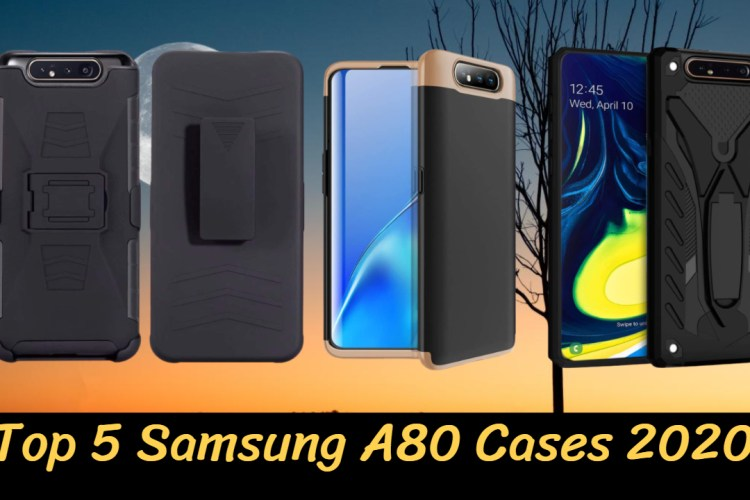 Top 5 Samsung A80 Cases 2020 – Best A80 Covers