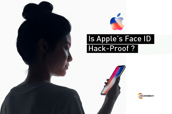 How Secure Is The Apple's Face ID? We Guess 'Not Much ...