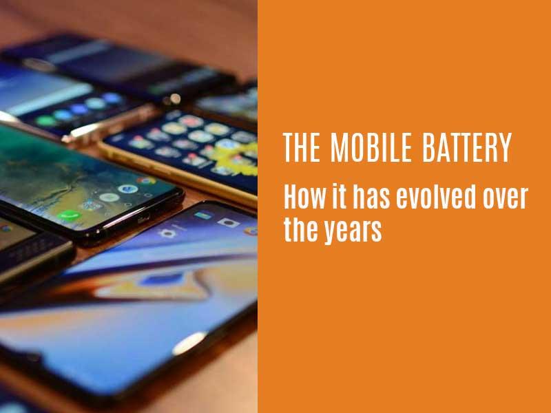 evolution of mobile battery