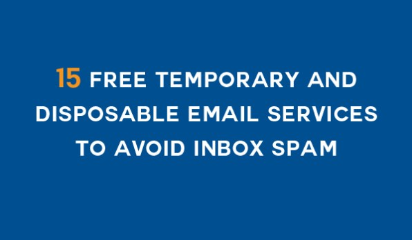15-Free-Temporary-and-Disposable-Email-Services-to-Avoid-Inbox-Spam