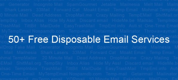Top 50+ Free Disposable Email Services