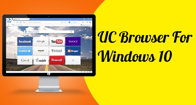 UC Browser Windows 10 PC And Laptop Review Or Experience