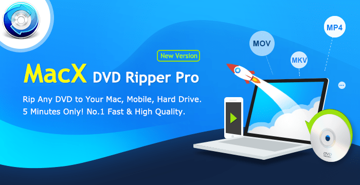 https://www.macxdvd.com/mac-dvd-ripper-pro/image/700.png