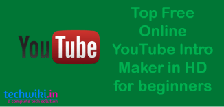 Top 5 Online Free YouTube Intro Maker HD for beginners