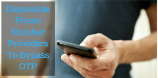 Top 10 Disposable Phone Number Providers To Bypass OTP Verification