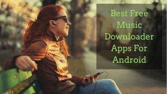 Best Free Music Downloader Apps For Android SmartPhone