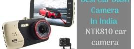 Best Car Dash Camera In India _ NTK810 car camera review