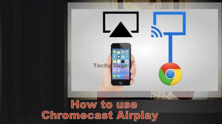 Chromecast Airplay