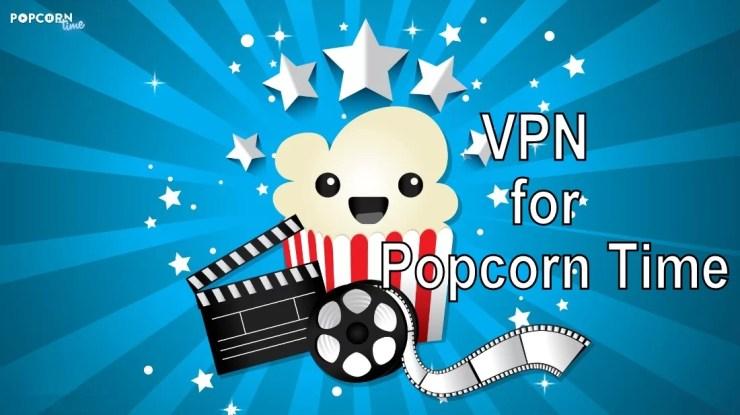 VPN for Popcorn Time
