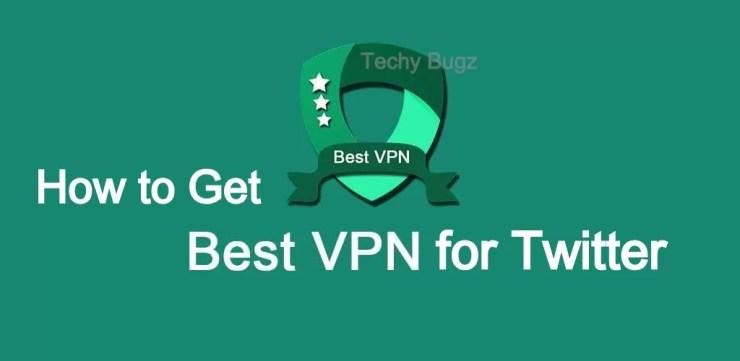 VPN for Twitter