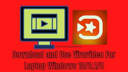 VivaVideo for Laptop