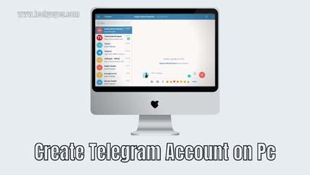 Create Telegram Account on Pc