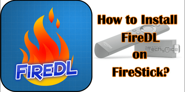 How to Install FireDL on FireStick / Fire TV in 2019
