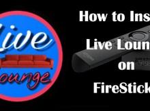 Download Live Lounge Apk for FireStick Archives - TechyMice
