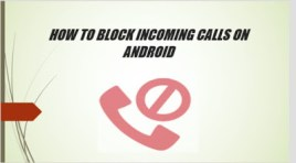 How To Block Phone Calls On Android