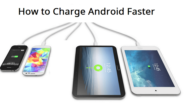 9 ways To Make Your Android Phone Charge Faster