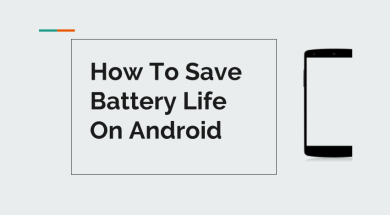 save battery life on your android phone