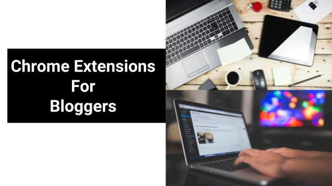 google chrome extensions for bloggers