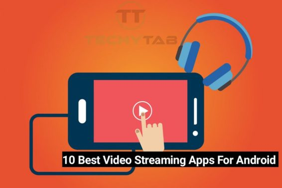 Best Video Streaming Apps For Android 2018