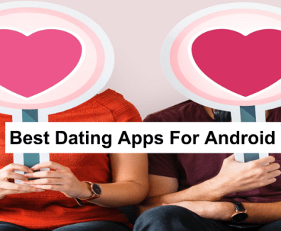Best dating apps for android