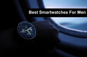 Best Smartwatches For Men 2018