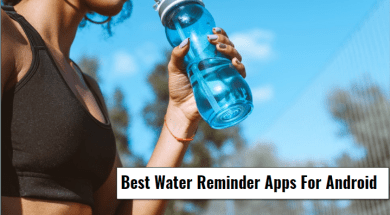 Best Water Reminder Apps For Android