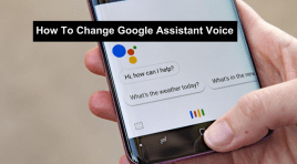 How To Change Google Assistant Voice On Your Android Device