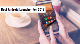 11 Best Android Launcher For 2019 ~ Give It A Try