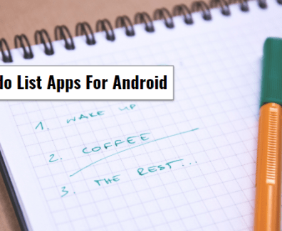 Best To-do List Apps For Android