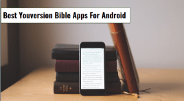 5 Best Youversion Bible Apps For Android ~ God's Word At Your Fingertips