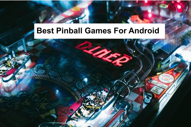 Best Pinball Games For Android