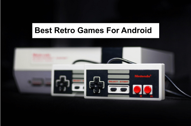 Best Retro Games For Android