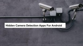 Top 10 Hidden Camera Detector Apps For Android 2020