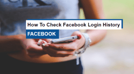 How To Check Facebook Login History Like A Pro