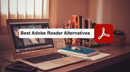 13 Adobe Reader Alternatives 2021: (Top-Tier List)