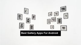 10 Best Gallery Apps For Android 2020 (Top-Tier)