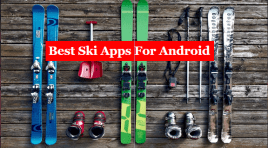 10 Best Ski Apps For Android 2020 (Top-Tier)