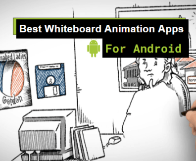 best whiteboard animation apps for nadroid