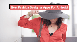12 Best Fashion Designer Apps For Android (Top-Tier)