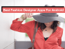 bsest fashion designer apps for android
