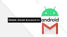 [Guide] How To Delete Gmail Account In Android Phone