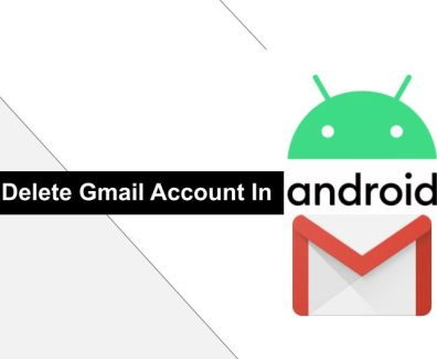 delete gmail account in android