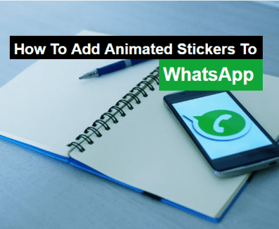 how to add animated stickers to whatsApp