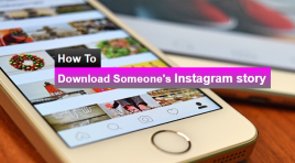 [Guide] How To Download Someone's Instagram story in 2020