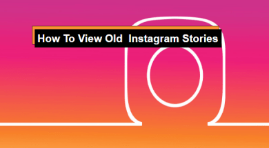 how to view old instagram stories