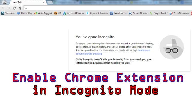 Enable Chrome Extension in Incognito Mode