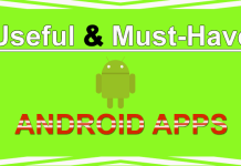 Useful and Must-Have Android Apps